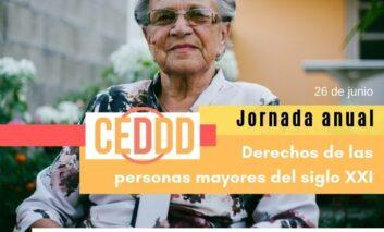 CEDDD celebra su jornada anual dedicada a los derechos de las personas mayores