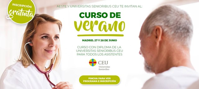 AESTE y Universitas Senioribus CEU organizan el I curso de verano 'El buen trato a las personas mayores'