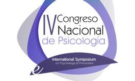 El IV Congreso Nacional de Psicología y el International Symposium on Psychological Prevention incluye la atención centrada en la persona