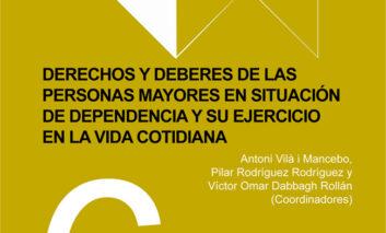 Fundación Pilares publica un libro sobre los derechos y deberes de las personas mayores en situación de dependencia