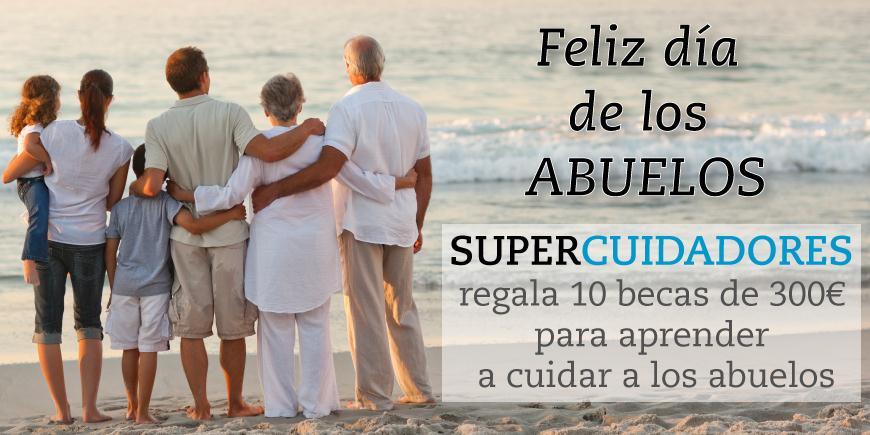 SUPERCUIDADORES regala 10 becas para aprender a cuidar a los abuelos