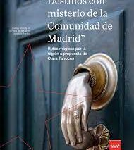 La Comunidad de Madrid lanza nuevas rutas de turismo en su Guía Mágica
